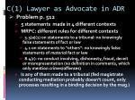 c 1 lawyer as advocate in adr