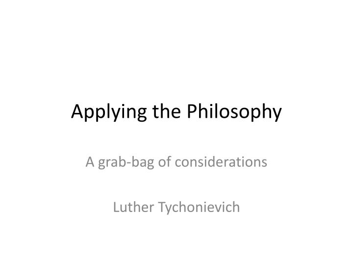 applying the philosophy n.