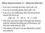mass spectrometer 3 velocity selector1