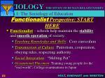 functionalist perspective start here