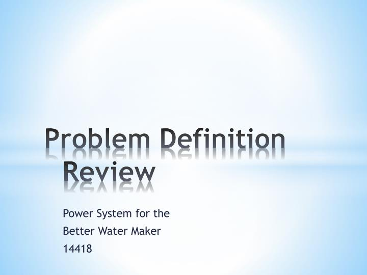 problem definition review n.