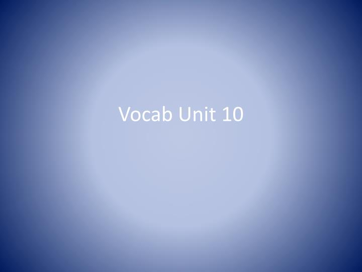 vocab unit 10 n.