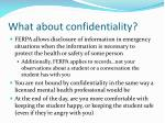 what about confidentiality