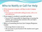 who to notify or call for help