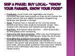 skip a phase buy local know your farmer know your food