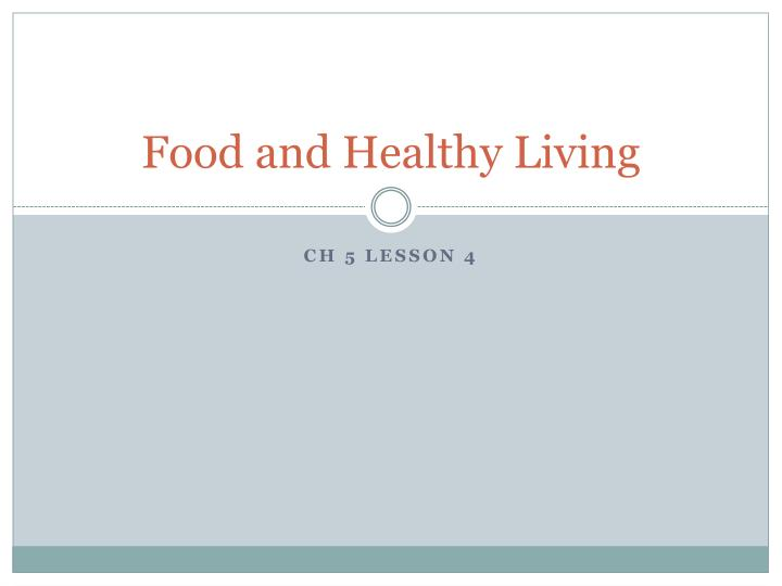 food and healthy living n.