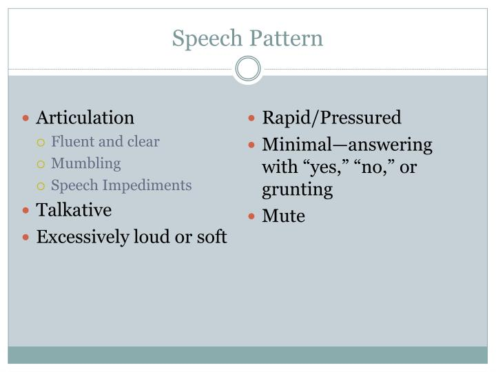 Speech Pattern