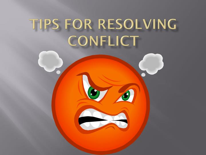 tips for resolving conflict n.