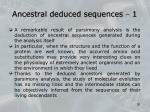 ancestral deduced sequences 1