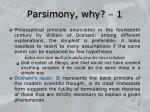 parsimony why 1
