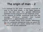 the origin of man 2