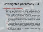 unweighted parsimony 4