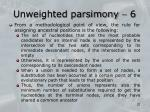 unweighted parsimony 6