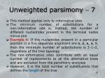 unweighted parsimony 7