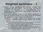 weighted parsimony 1