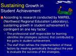 sustaining growth in student achievement