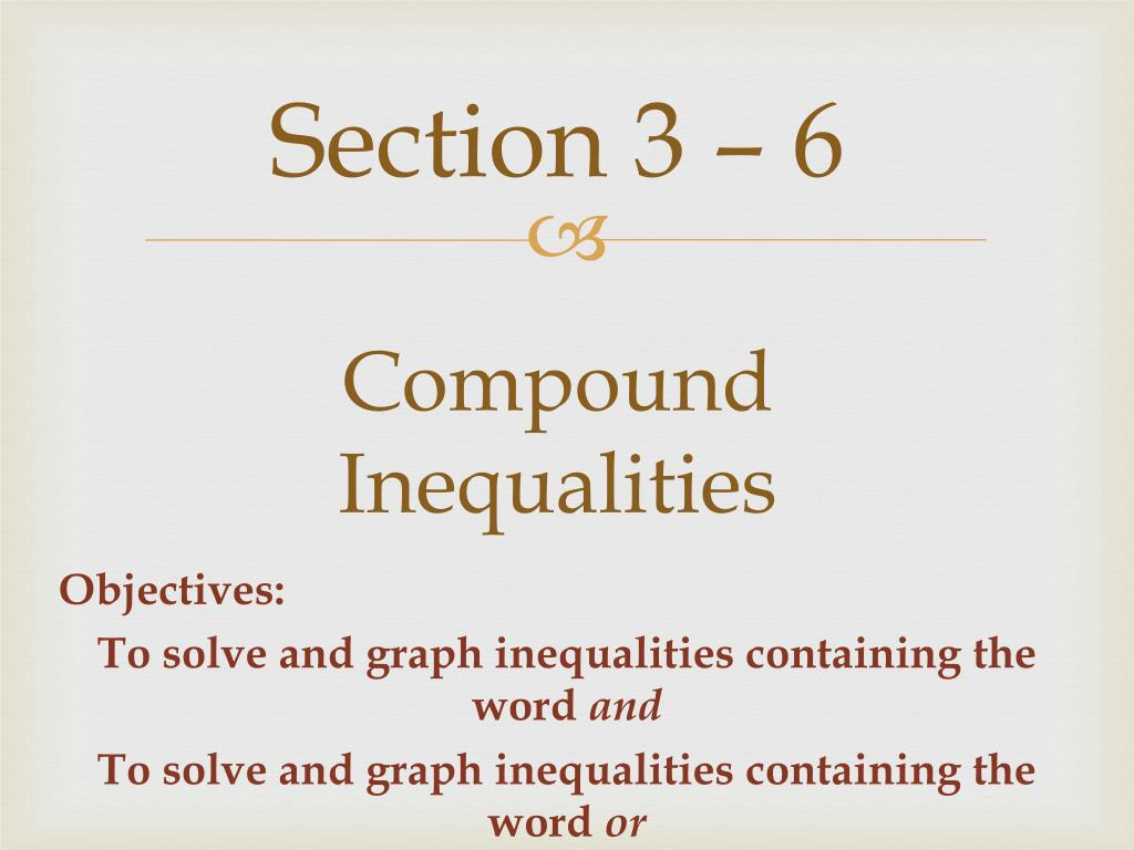 Ppt Section 3 6 Compound Inequalities Powerpoint Presentation