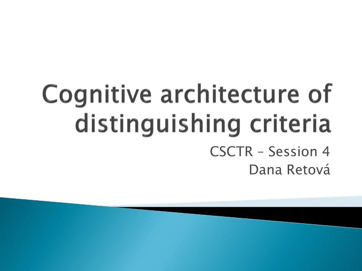cognitive architecture of distinguishing criteria n.