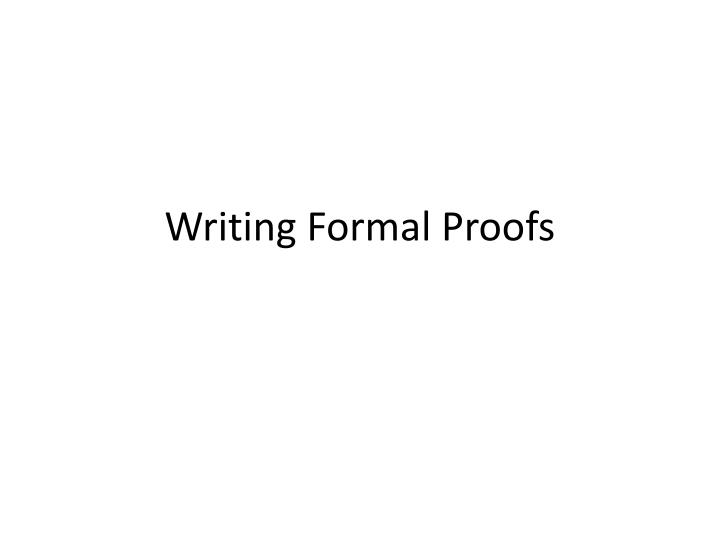 writing formal proofs n.