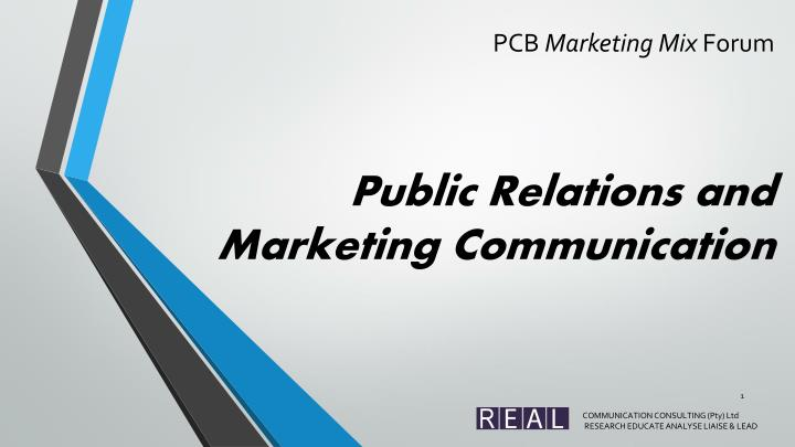PPT - PCB Marketing Mix Forum Public Relations and Marketing