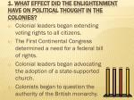 1 what effect did the enlightenment have on political thought in the colonies