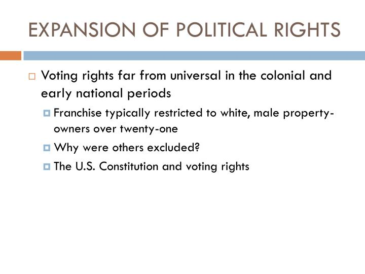 expansion of political rights n.