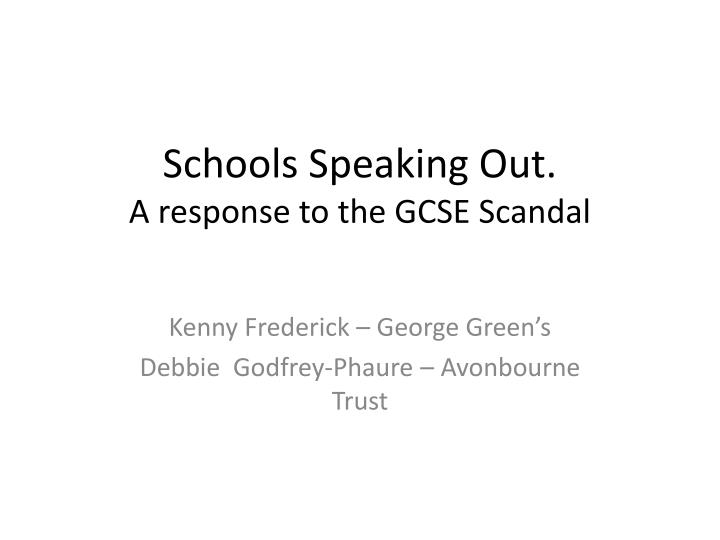 schools speaking out a response to the gcse scandal n.