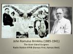 john romulus brinkley 1885 1941 the goat gland surgeon radio station kfkb kansas first kansas best