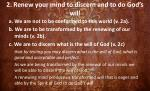 2 renew your mind to discern and to do god s will20