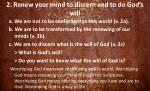 2 renew your mind to discern and to do god s will23