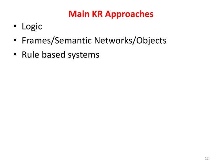 Main KR Approaches