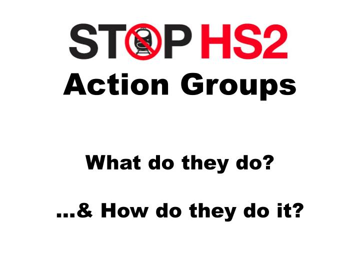 action groups what do they do how do they do it n.
