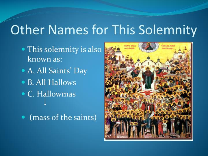Other Names for This Solemnity