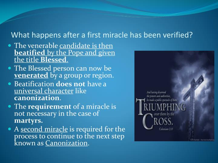 What happens after a first miracle has been verified?