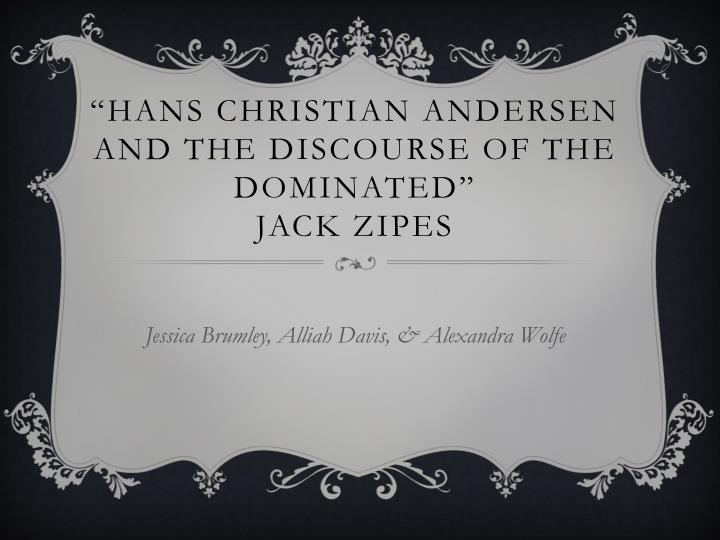 hans christian andersen and the discourse of the dominated jack zipes n.