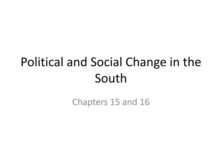 political and social change in the south n.