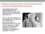 truman loses control red s everywhere 3 issues hit administration hard