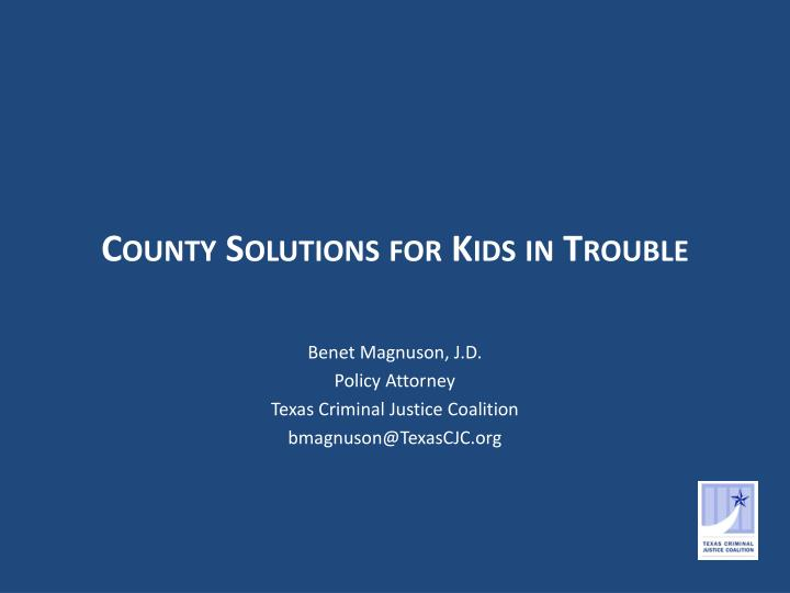 county solutions for kids in trouble n.