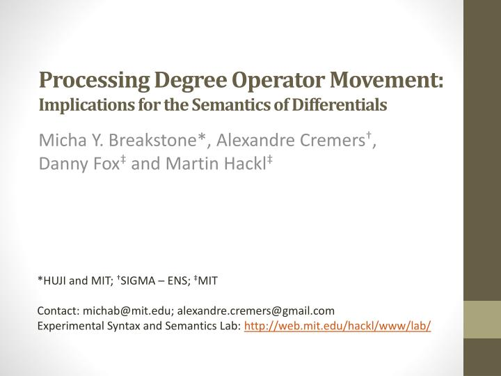 processing degree operator movement implications for the semantics of differentials n.