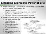 extending expressive power of bns