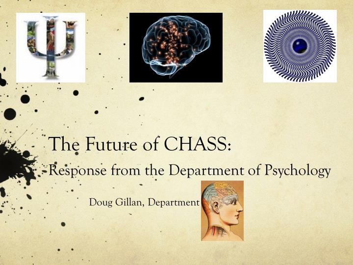 the future of chass response from the department of psychology n.