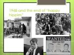 1968 and the end of happy hippies