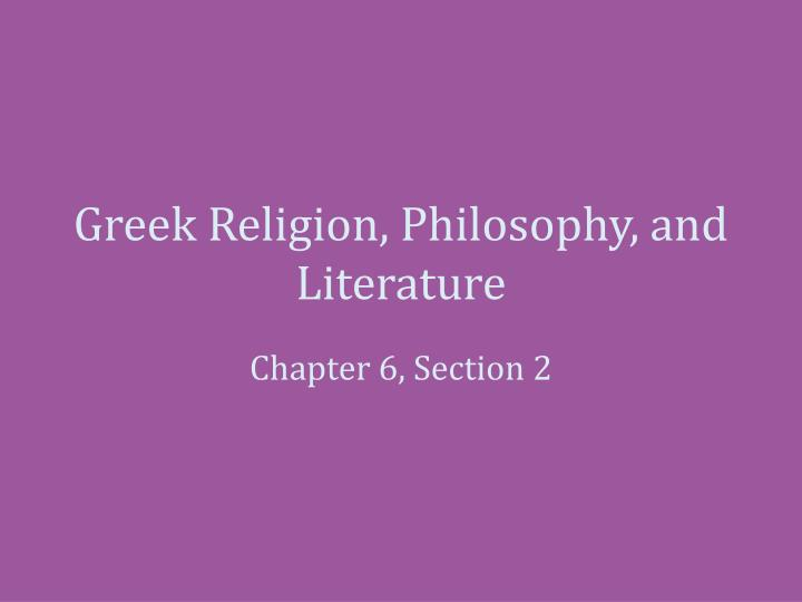 greek religion philosophy and literature n.