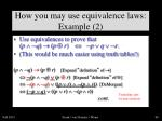 how you may use equivalence laws example 2