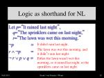 logic as shorthand for nl