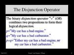 the disjunction operator