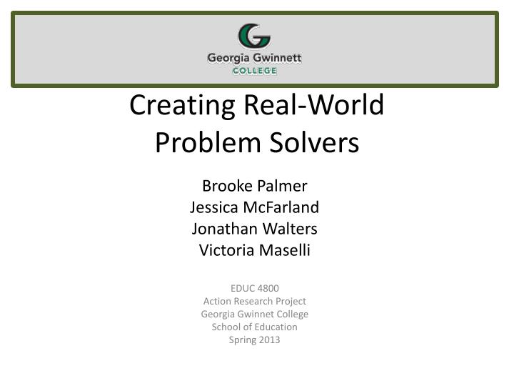 creating real world problem solvers n.