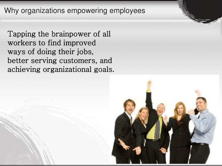Why organizations empowering employees