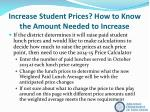 increase student prices how to know the amount needed to increase