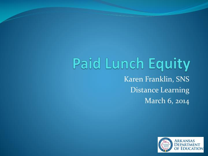 paid lunch equity n.